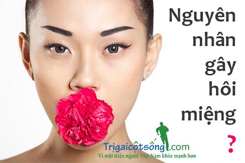 Nguyên nhân gây hôi miệng và hướng điều trị đúng cách 1
